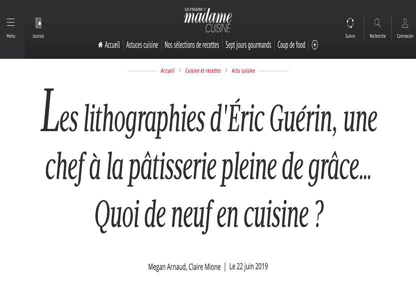 Madame Figaro Cuisine : « Les lithographies d'Éric Guérin… »